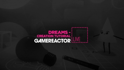 Dreams - Creation Tutorial Livestream Replay Part 2