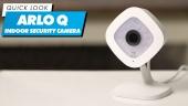 Arlo Q Indoor Security Camera - Quick Look