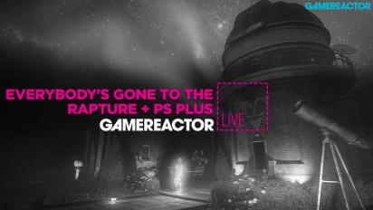 Everybody's Gone to the Rapture & PS+ Games - Livestream Replay