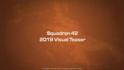 Squadron 42 - 2019 Visual Teaser