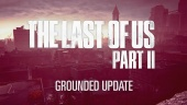 The Last of Us: Part II - Grounded Update Trailer