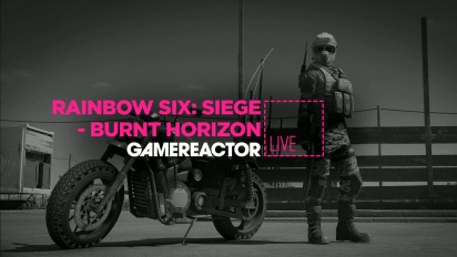 Rainbow Six Siege: Operation Burnt Horizon - Livestream Replay