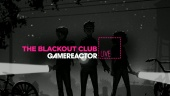 The Blackout Club - Livestream Replay