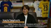 Captain Tsubasa: Rise of New Champions - Creator Message