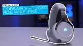 Corsair Virtuoso RGB Wireless - Quick Look