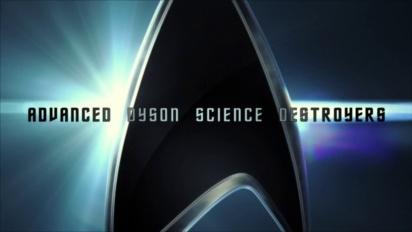 Star Trek Online - Advanced Dyson Science Destroyers Spotlight Trailer