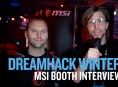 Dreamhack 19 - MSI Booth Interview