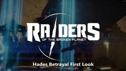 Raiders of the Broken Planet - Hades Betrayal First Look